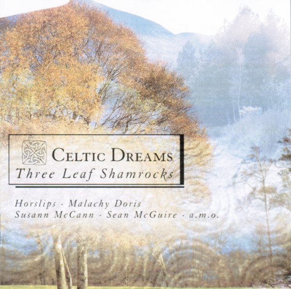 Celtic Dreams Vol.3 - Three Leaf Shamrocks